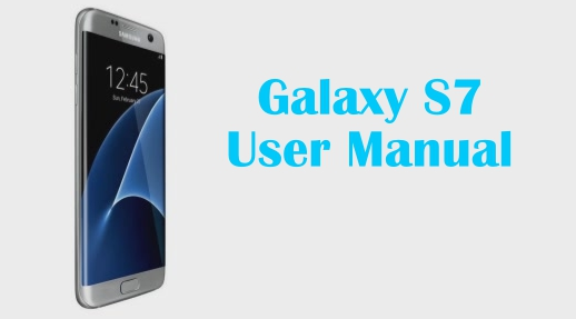 Galaxy S7 Edge Guide and Instructions